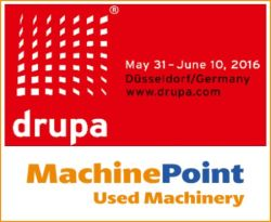 Meet MachinePoint team at the Drupa 2016. Lets talk about used machinery!