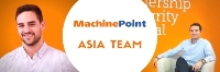 MachinePoint announces new Asian team appointments